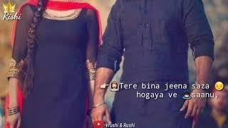 Tere Bina Jeena Saza Ho Gaya Ve Sanu best WhatsApp status