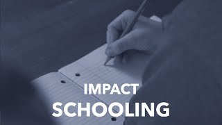 IMPACTS - Schooling