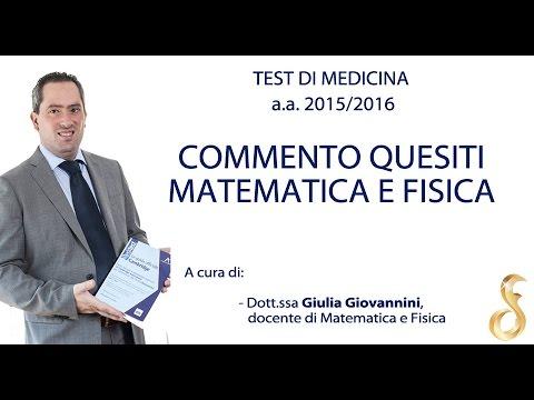 Test Medicina 2015 - Commento quesiti MATEMATICA e FISICA