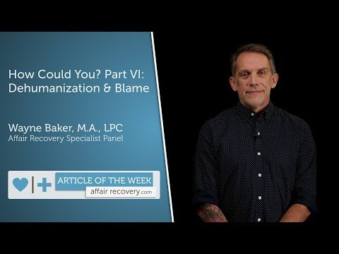 How Could You? Part VI: Dehumanization and Blame from YouTube · Duration:  10 minutes 30 seconds