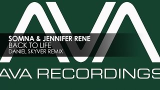 Somna & Jennifer Rene - Back To Life (Daniel Skyver Remix)