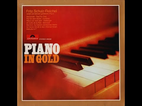 Fritz SchulzReichel ‎– PIANO IN GOLD  1969  Full Album