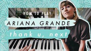 How To Play - thank u, next by Ariana Grande - Easy Piano Tutorial