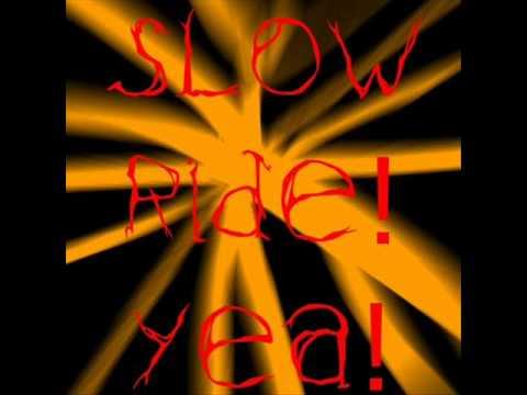 foghat - Slow Ride (full version) Lyrics