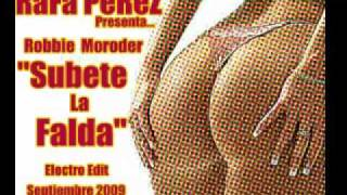 Robbie Moroder - Subete la Falda ( Rafa Perez Electro Edit )