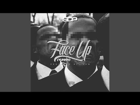 Face Up (Yuhhh)