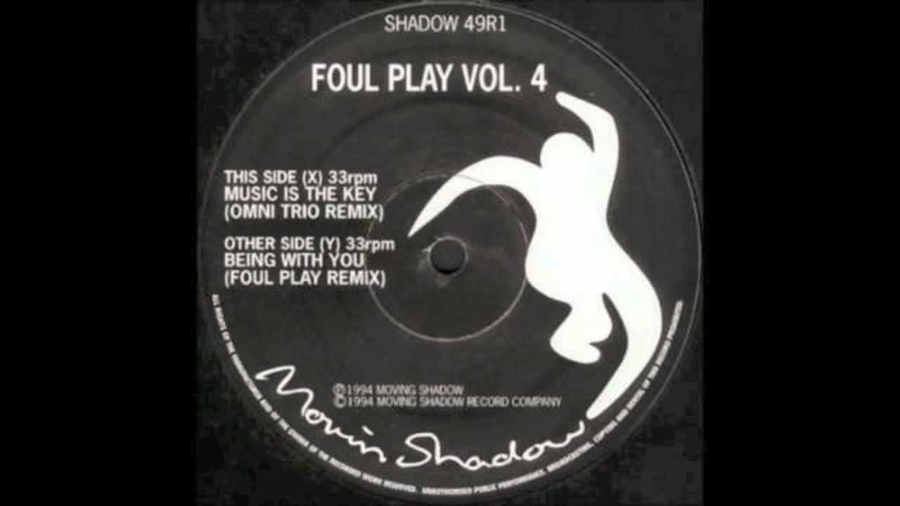 Foul Play Music Is The Key Youtube