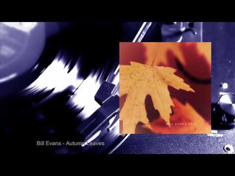 Bill Evans - Autumn Leaves (Full Album)