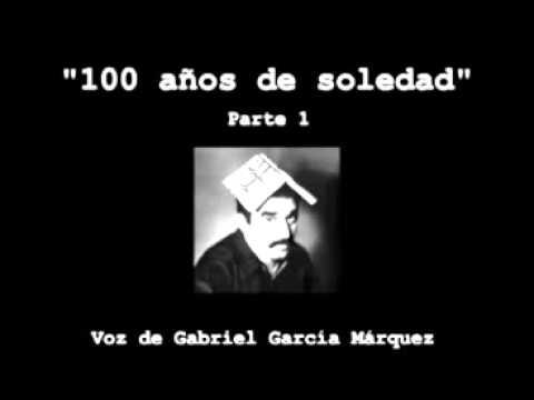 """""""Cien años de soledad"""" en la voz de García Márquez"""