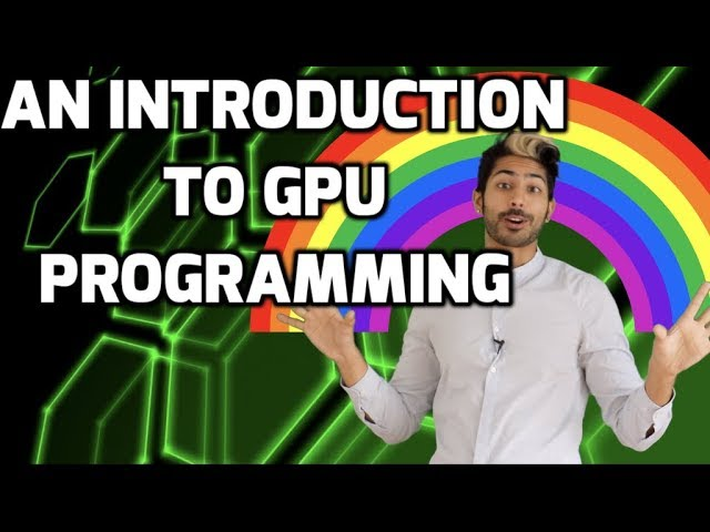 An Introduction to GPU Programming with CUDA