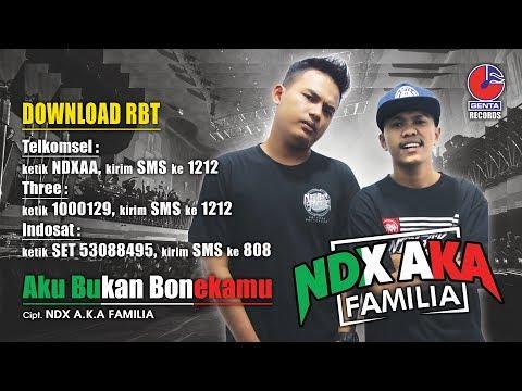 AKU BUKAN BONEKAMU (RING BACK TONE) - NDX A.K.A FAMILIA - Official Video