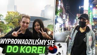 Wyprowadziłem się do Korei z Dziewczyną!
