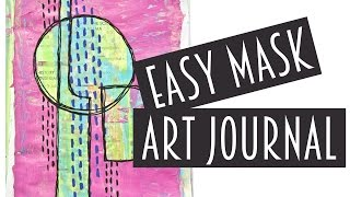 Try This Easy Masking Technique In Your Art Journal!