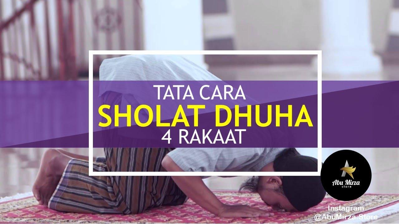 Tata Cara Sholat Dhuha 4 Rakaat - YouTube