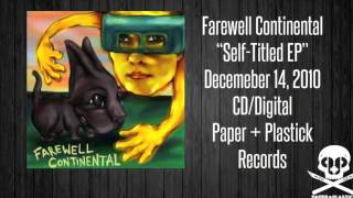 Watch Farewell Continental Total Devastation video