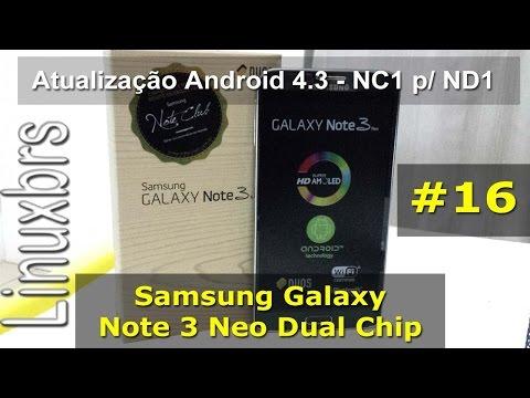 Samsung Galaxy Note 3 Neo - Atualização Android 4.3 NC1 p/ ND1 - PT-BR - Brasil