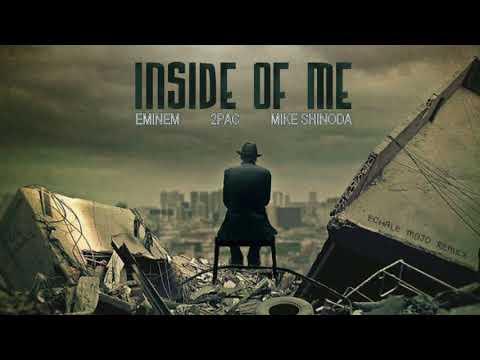 Eminem, 2Pac & Mike Shinoda - Inside Of Me (2017)