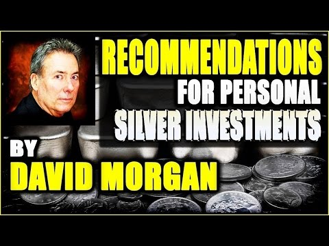 Recommendations for Personal Silver Investments and Average Dollar Cos!   DAVID MORGAN   MAY 207