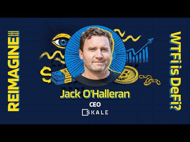 REIMAGINE 2020 v3.0 - Jack O'Holleran - SKALE Labs - Skaling Ethereum