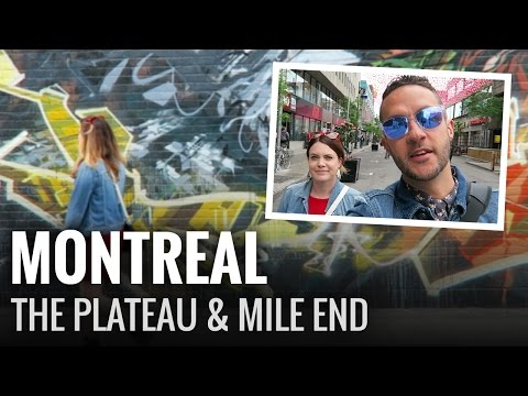 A Day in Montreal's Plateau & Mile End