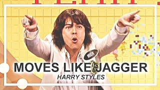 「 moves like jagger; harry styles 」