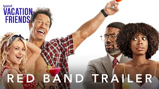 Vacation Friends | Red Band Trailer