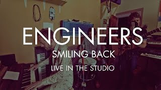 Engineers - Smiling Back (studio performance) (from Always Returning)
