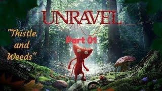 """Unravel™_Прохождение. Часть 1. """"Thistle and weeds"""""""