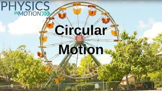 What Is Circular Motion? | Phyṡics in Motion