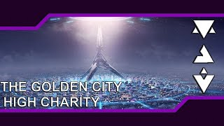 The Golden City-High Charity