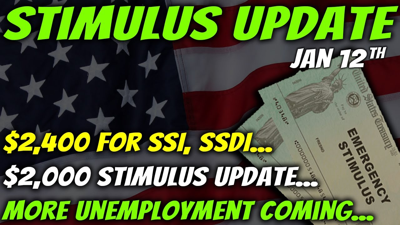Download $2,000 Second Stimulus Check Update & Package Update: $2,400 For SSI, SSDI - Jan 12