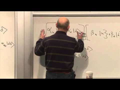Lecture Video 6 Of The Theoretical Minimum Quantum Mechanics By
