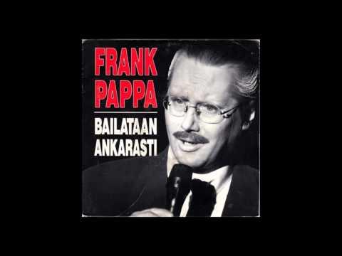 Frank Pappa  Bailataan Ankarasti Radiomix