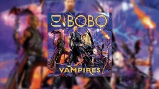 Watch Dj Bobo Vampires Are Alive video