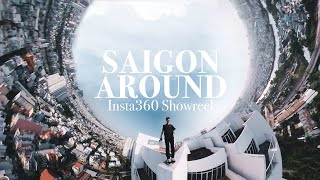 AROUND SAIGON - Insta360 Showreel | How Many Country