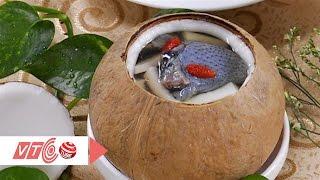 Bổ dưỡng bồ câu tiềm dừa xiêm | VTC