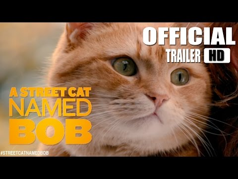 A Street Cat Named Bob (Official US Trailer) [HD]