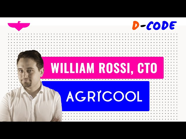 Humility as an approach to tremendous technical challenges 🍓William Rossi, CTO at Agricool
