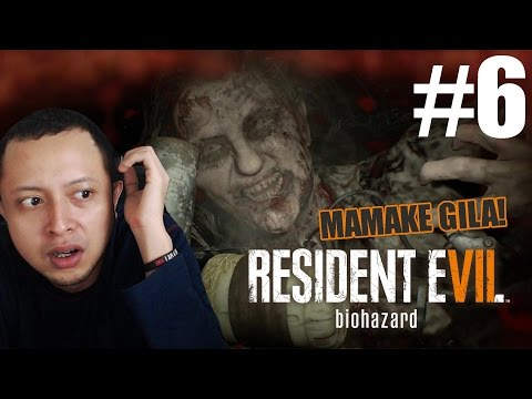Mamake wis Edan ! - Resident Evil 7 Indonesia #6