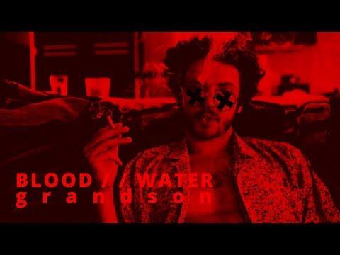 grandson - Blood // Water (Lyrics Video)