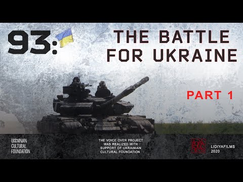 93: the Battle for Ukraine, Part 1