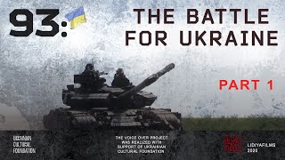 93: the Battle for Ukraine - first days of the war