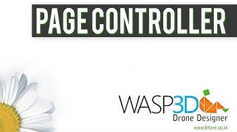 Wasp3D Tutorial : Page Controller In Drone Designer