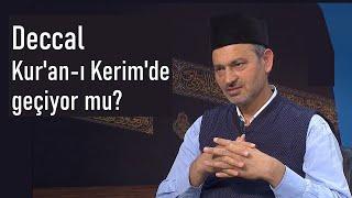 Deccal Kuran'ı Kerim de geçiyormu?