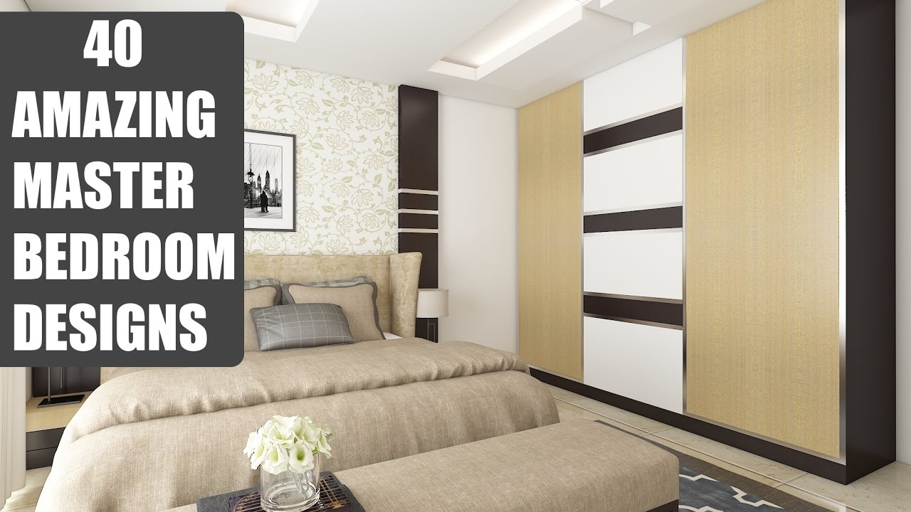 40 amazing master bedroom designs interiors bonito designs youtube - Designers bedrooms ...