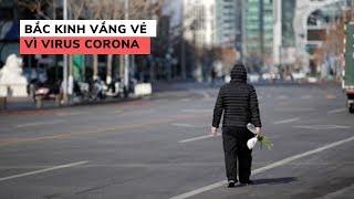 Vũ Hán là tâm dịch, nhưng Bắc Kinh vẫn vắng vẻ giữa đợt bùng phát virus corona
