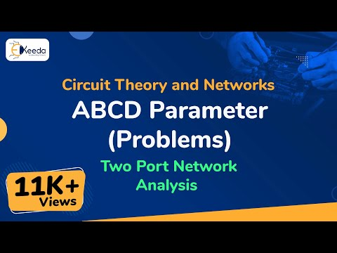 Interconnection of Two Port Network Problem 1 - Two Port Network - Circuit Theory and Networksиз YouTube · Длительность: 11 мин6 с