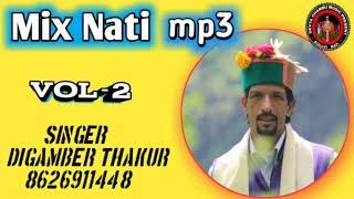 Mix nati ||singer Digamber thakur|| Music Novin Joshi NJ||