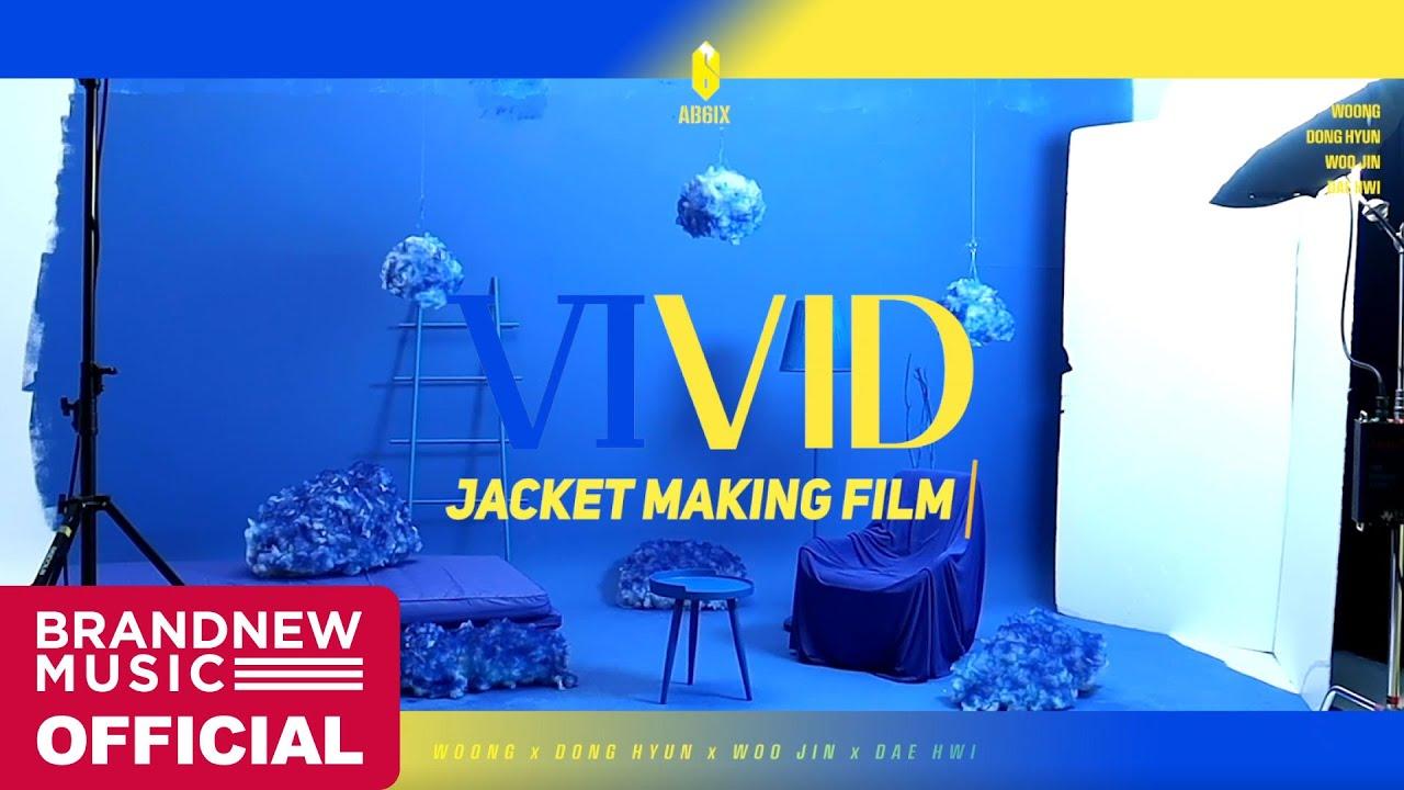 AB6IX (에이비식스) 2ND EP 'VIVID' JACKET MAKING FILM