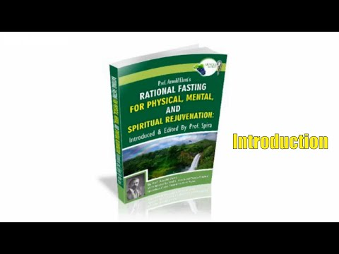 Introduction To Arnold Ehrets Rational Fasting For Physical Mental